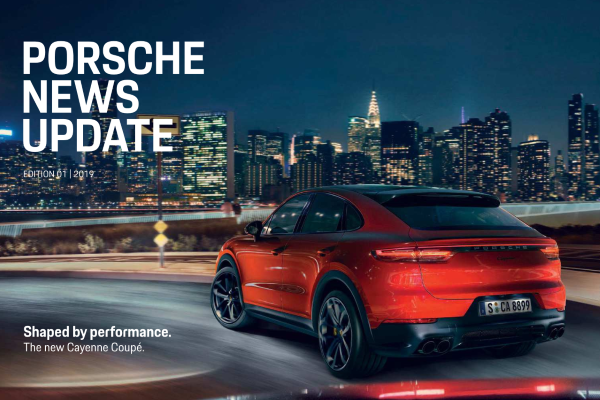 Porsche news update - Edition1 2019